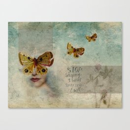 Stop saying I wish, start saying I will Canvas Print