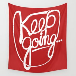 KEEP GO/NG Wall Tapestry