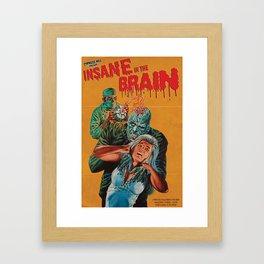Insane In The Brain Framed Art Print