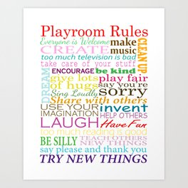 Playroom Rules - For Kids Playroom or Bedroom Art Print