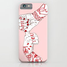 You, Me, Tonight iPhone 6 Slim Case
