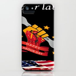 T-shirt labor day iPhone Case