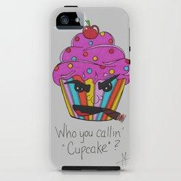 Who You Callin' Cupcake? iPhone Case