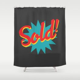 Sold! Shower Curtain