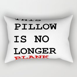 This picture is no longer blank -Self reference,conceptual,humor,minimalism,conceptualism,blank,fun Rectangular Pillow
