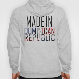Made In Dominican Republic Hoody