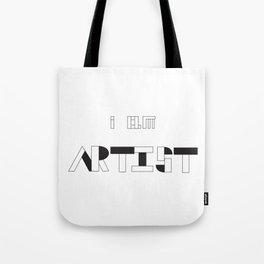 i am ARTIST Tote Bag