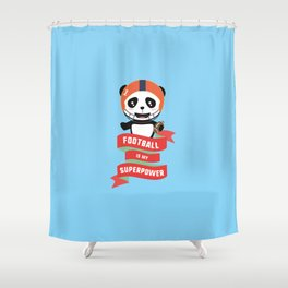 Football my Superpower T-Shirt for all Ages Dkfle Shower Curtain