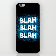 Blah blah blah iPhone Skin