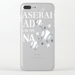 I-Am-A-Baseball-DAD-It's-In-My-DNA-T-Shirt-Fathers-Day-Gift Clear iPhone Case