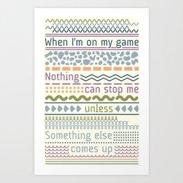 Sticktoittiveness Art Print