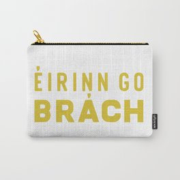 Eirinn go Brach Carry-All Pouch