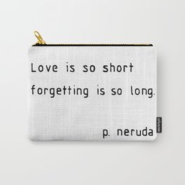 love is so short Carry-All Pouch