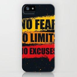 No fear No limits No excuses iPhone Case