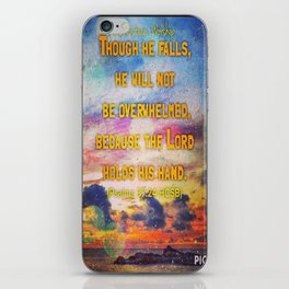 Encouragement -  Lord upholds him with his hand iPhone Skin