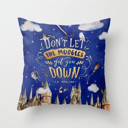 Don't let the muggles Throw Pillow