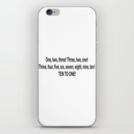 Drunk History Quote - Brendon Counting 10-1 iPhone Skin