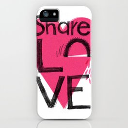 Share love iPhone Case