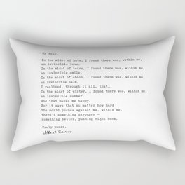 Albert Camus Quote - My Dear in the midst of hate I found Rectangular Pillow