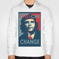 che Hoodies featuring CHE CHE CHANGE by MDRMDRMDR