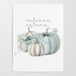 welcome autumn blue pumpkin Poster