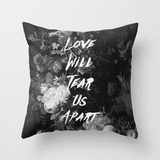 Love Will Tear Us Apart II Throw Pillow