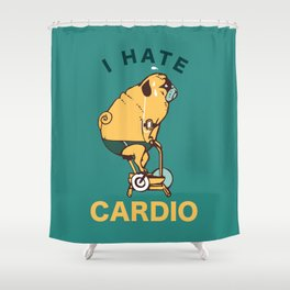 I Hate Cardio Shower Curtain