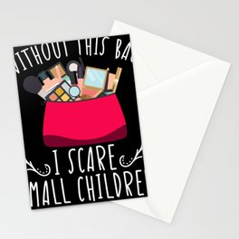 Without This Bag I Scare Small Children Stationery Cards