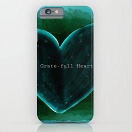 Grate-full Heart iPhone Case