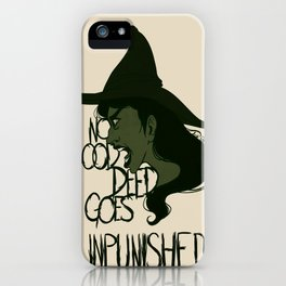 No Good Deed iPhone Case