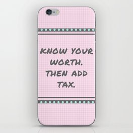 Know Your Worth. iPhone Skin