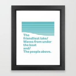 Friendliest Lake Framed Art Print