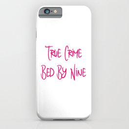 True Crime Bed By Nine Cute Mystery Detective iPhone Case