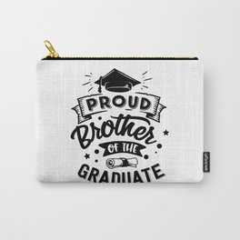 Proud Brother Of The Graduate Carry-All Pouch