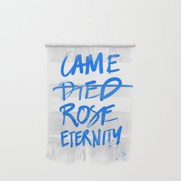 #JESUS2019 - Came Died Rose Eternity (blue) Wall Hanging