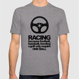 Racing Quotes T-shirt