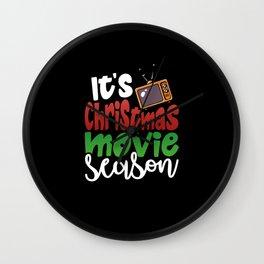 It's Christmas Movie Season Wall Clock
