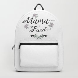 Mama Tried Backpack