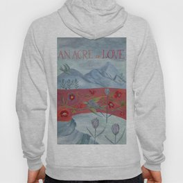 An Acre of Love Hoody