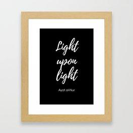 Light upon light Framed Art Print