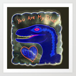 You Are My Blue Dinosaur Art Print