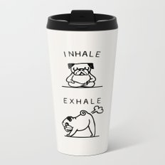 Inhale Exhale Pug Metal Travel Mug