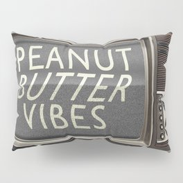 Peanut Butter Vibes Pillow Sham