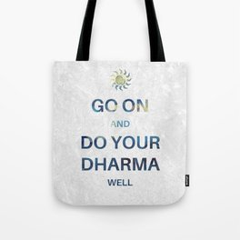 Do your Dharma Tote Bag