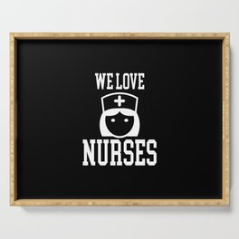 We Loves Nurses Nursing Hospital Serving Tray