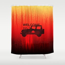 Welcome To... Shower Curtain