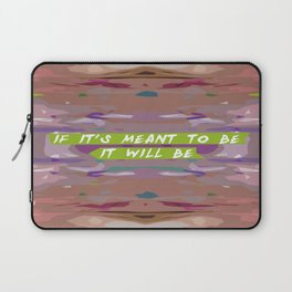 Meant To Be Laptop Sleeve