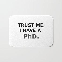 Trust me, I have a PhD. Bath Mat