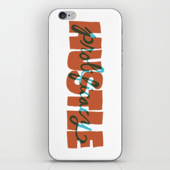 Hustle & Prolificacy iPhone & iPod Skin