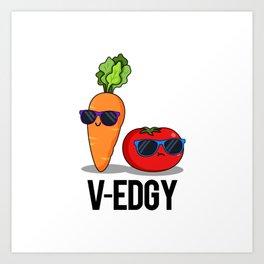 V-Edgy Cute Veggie Pun Art Print